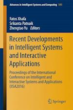Recent Developments in Intelligent Systems and Interactive Applications (Advances in Intelligent Systems and Computing, nr. 541)