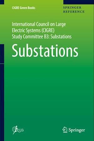 Bog, hardback Substations af CIGRE Study Committee B3
