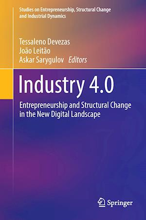 Industry 4.0 : Entrepreneurship and Structural Change in the New Digital Landscape
