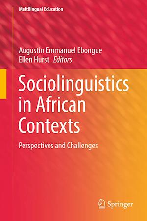 Sociolinguistics in African Contexts : Perspectives and Challenges