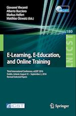 E-Learning, E-Education, and Online Training (Lecture Notes of the Institute for Computer Sciences, Social Informatics and Telecommunications Engineering, nr. 180)