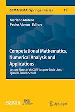Computational Mathematics, Numerical Analysis and Applications (Sema Simai Springer Series, nr. 13)