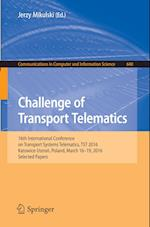 Challenge of Transport Telematics (Communications in Computer and Information Science, nr. 640)
