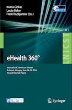 Ehealth 360 (Lecture Notes of the Institute for Computer Sciences, Social Informatics and Telecommunications Engineering, nr. 181)