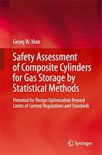 Safety Assessment of Composite Cylinders for Gas Storage by Statistical Methods : Potential for Design Optimisation Beyond Limits of Current Regulatio