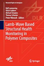 Lamb-Wave Based Structural Health Monitoring in Polymer Composites