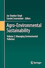 Agro-Environmental Sustainability : Volume 2: Managing Environmental Pollution