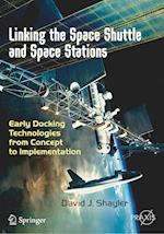 Linking the Space Shuttle and Space Stations (Springer Praxis Books)