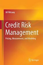 Credit Risk Management : Pricing, Measurement, and Modeling