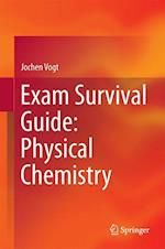 Exam Survival Guide: Physical Chemistry