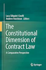 The Constitutional Dimension of Contract Law : A Comparative Perspective