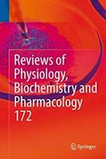 Reviews of Physiology, Biochemistry and Pharmacology, Vol. 172