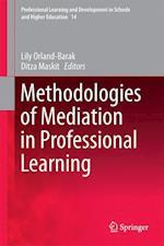 Methodologies of Mediation in Professional Learning
