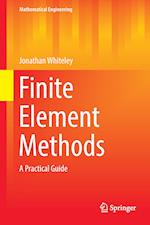 Finite Element Methods : A Practical Guide
