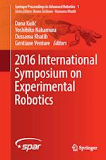 2016 International Symposium on Experimental Robotics (Springer Proceedings in Advanced Robotics, nr. 1)