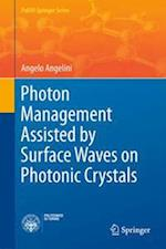 Photon Management Assisted by Surface Waves on Photonic Crystals