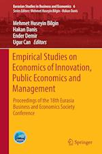 Empirical Studies on Economics of Innovation, Public Economics and Management : Proceedings of the 18th Eurasia Business and Economics Society Confere