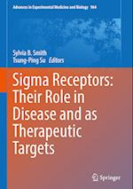 Sigma Receptors: Their Role in Disease and as Therapeutic Targets (ADVANCES IN EXPERIMENTAL MEDICINE AND BIOLOGY, nr. 964)