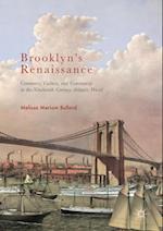 Brooklyn's Renaissance af Melissa Meriam Bullard