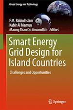 Smart Energy Grid Design for Island Countries : Challenges and Opportunities