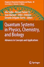 Quantum Systems in Physics, Chemistry, and Biology (Progress in Theoretical Chemistry & Physics, nr. 30)