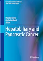 Hepatobiliary and Pancreatic Cancer (Cancer Dissemination Pathways)