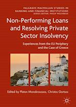 Non-Performing Loans and Resolving Private Sector Insolvency (PALGRAVE MACMILLAN STUDIES IN BANKING AND FINANCIAL INSTITUTIONS)