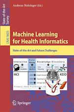Machine Learning for Health Informatics (Lecture Notes in Computer Science, nr. 9605)