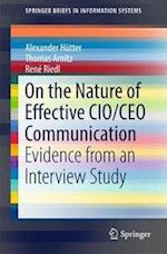On the Nature of Effective CIO/CEO Communication (Springerbriefs in Information Systems)