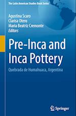 Pre-Inca and Inca Pottery (The Latin American Studies Book Series)