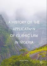 History of the Application of Islamic Law in Nigeria af Yushau Sodiq