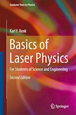Basics of Laser Physics : For Students of Science and Engineering