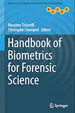 Handbook of Biometrics for Forensic Science (Advances in Computer Vision and Pattern Recognition)