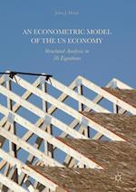 An Econometric Model of the US Economy