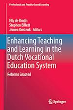 Enhancing Teaching and Learning in the Dutch Vocational Education System : Reforms Enacted