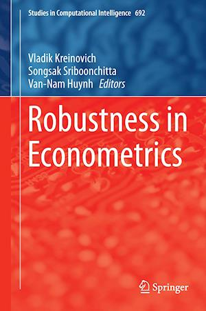 Bog, hardback Robustness in Econometrics af Vladik Kreinovich