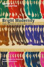 Bright Modernity (Worlds of Consumption)