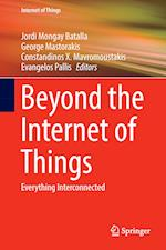 Beyond the Internet of Things : Everything Interconnected