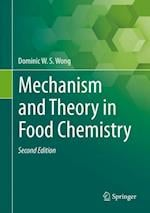 Mechanism and Theory in Food Chemistry, Second Edition