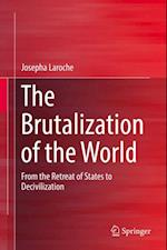 Brutalization of the World