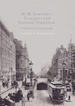 D. H. Lawrence, Transport and Cultural Transition