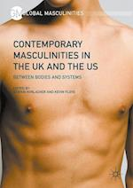 Contemporary Masculinities in the UK and the US (Global Masculinities)