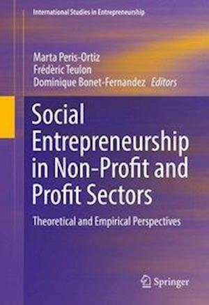 Bog, hardback Social Entrepreneurship in Non-Profit and Profit Sectors af Marta Peris Ortiz