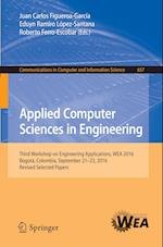 Applied Computer Sciences in Engineering (Communications in Computer and Information Science, nr. 657)