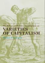 Effects of Political Institutions on Varieties of Capitalism af Matthew P. Arsenault
