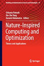 Nature-Inspired Computing and Optimization : Theory and Applications