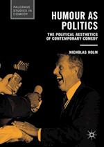 Humour as Politics (Palgrave Studies in Comedy)