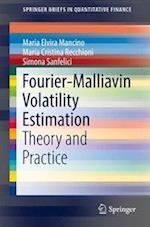 Fourier-Malliavin Volatility Estimation : Theory and Practice