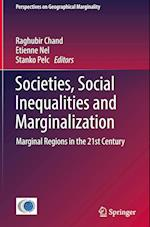 Societies, Social Inequalities and Marginalization (Perspectives on Geographical Marginality, nr. 2)