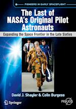 The Last of NASA's Original Pilot Astronauts (Springer Praxis Books)